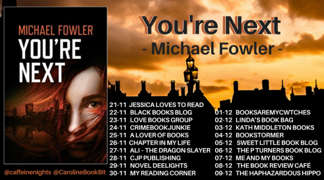 You're Next - Michael Fowler - Blog Tour Poster